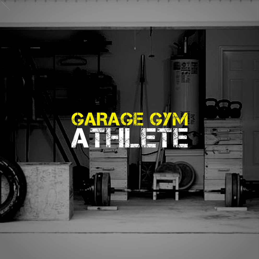 The garage gym athlete survival guide